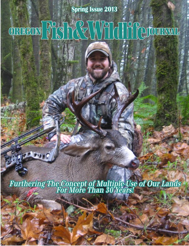 spring 2013 oregon fish & wildlife journal